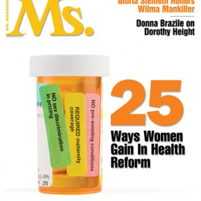Sneak Peek at the new Spring Ms.: 5 of the 25 Gains for Women in the Health-Care Bill
