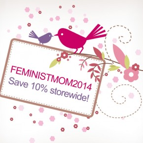 Save On Feminist Gifts for Mom!