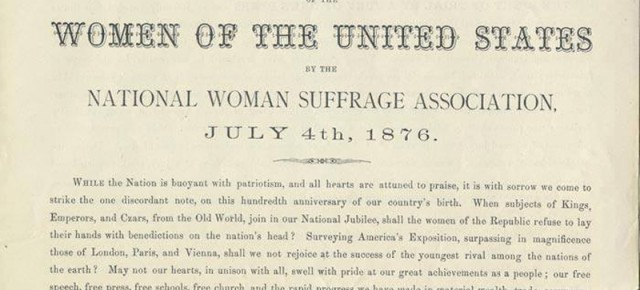 "July 4, 1876: Suffragists Present ""Declaration of Rights of the Women of the United States"""