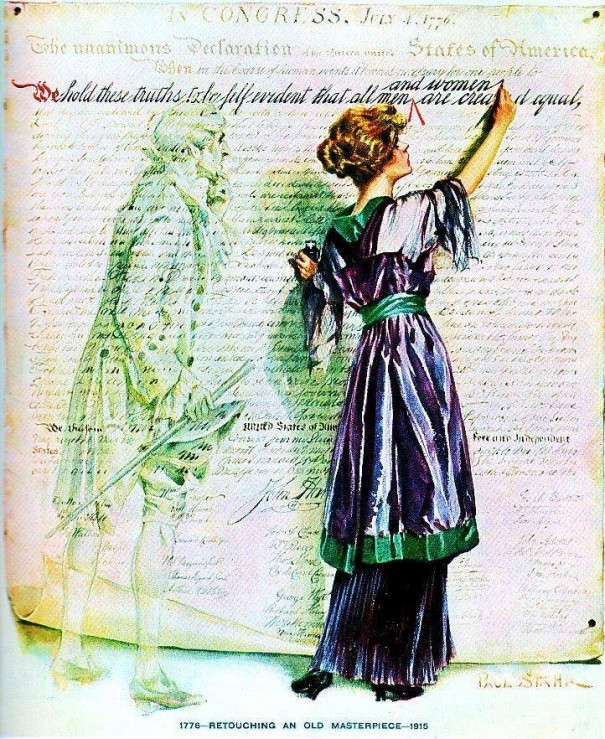 """""""Life"""" magazine's cover back on July 1st showed a suffragist """"retouching an old masterpiece"""" by inserting """"and women"""" into the line in the Declaration of Independence proclaiming that """"all men are created equal."""""""