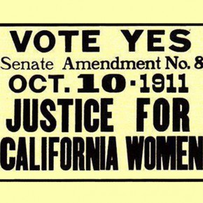 Today in 1911: A Timeline of California's Suffrage Vote