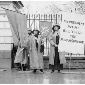 Today in Herstory: Picketing Suffragists See Results and Plan to Push Harder