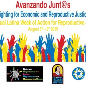 This Year's Latina Week of Action for Reproductive Justice is Centered Around Its Intersection with Economic Justice